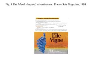 Fig. 4 The Island vineyard, advertisement, France Soir Magazine, 1984