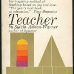 Sylvia Ashton-Warner's 'Teacher'