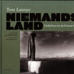 Vertaalslag in Niemands land ~ Tom Lanoye en de poëzie uit de Groote Oorlog