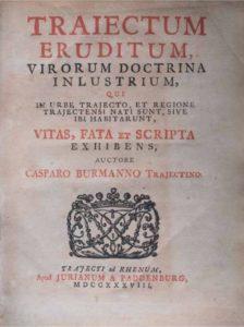 Titelpagina van de eerste editie (1738) van Caspar Burmans Traiectum Eruditum