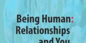 Being Human: Relationships And You ~ A Social Psychological Analysis - Preface & Contents