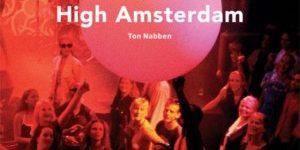 High Amsterdam ~ Ritme, roes en regels in het uitgaansleven