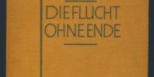 Joseph Roth ~ Die Flucht ohne Ende
